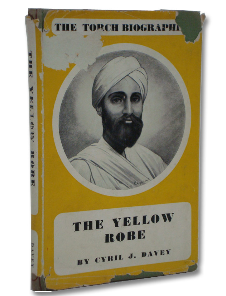 The Yellow Robe: The Story of Sadhu Sundar Singh (The Torch Biographies Series), Davey, Cyril J.
