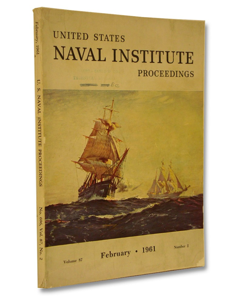 United States Naval Institute Proceedings Volume 87, Number 2, February 1961