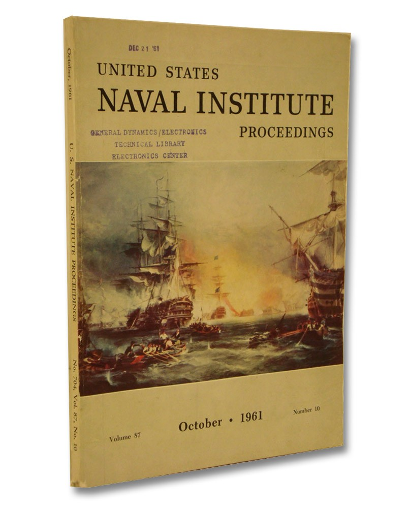 United States Naval Institute Proceedings Volume 87, Number 10, October 1961