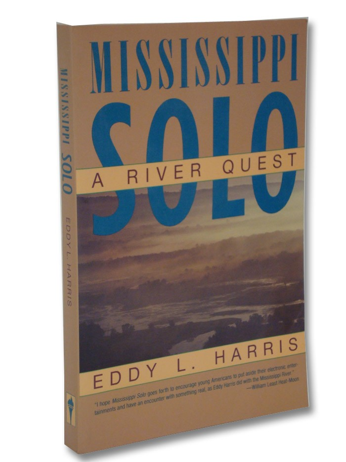 Mississippi Solo: A River Quest, Harris, Eddy L.