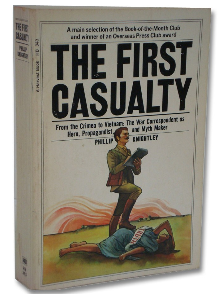 The First Casualty, Knightley, Phillip