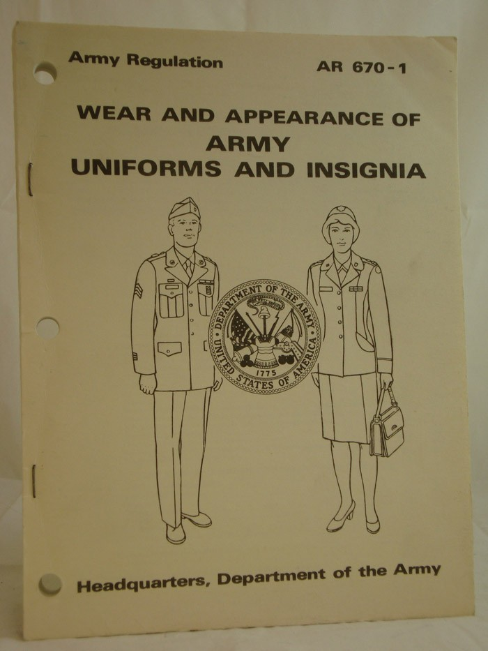 Wear and Appearance of Army Uniforms and Insignia (Army Regulation AR 670-1)