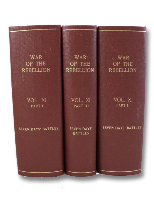 The War of the Rebellion: A Compilation of the Records of the Union and Confederate Armies. Series I - Volume XI - in Three Parts [I, II, III]: Reports; Reports, Etc.; Correspondence, Etc., Scott, Robert N.