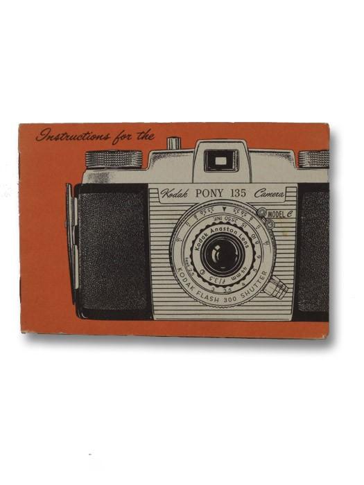 Instructions for the Kodak Pony 135 Camera, Eastman Kodak Company