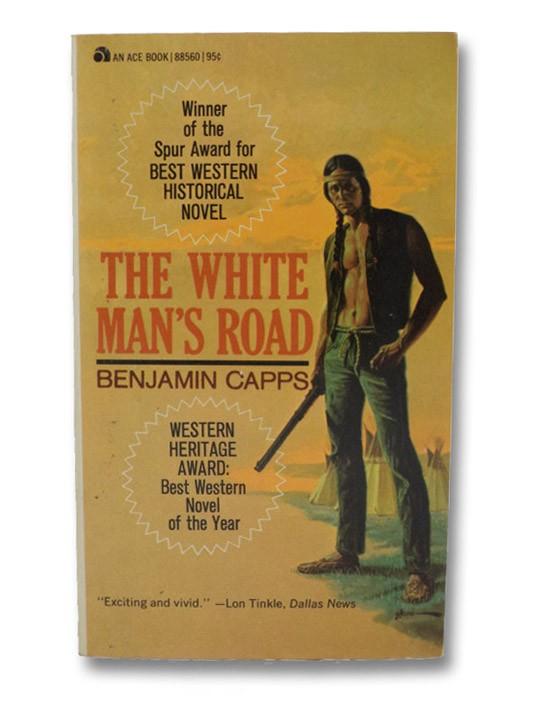 The White Man's Road, Capps, Benjamin