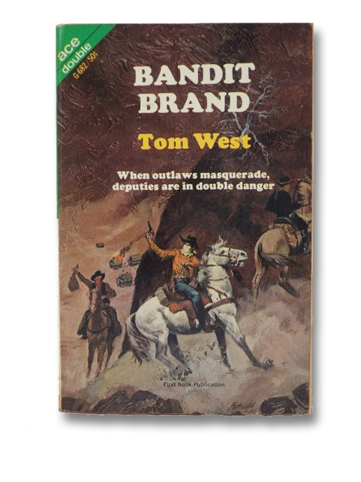 Bandit Brand / Ride for Vengeance (Ace Double G-682), Callahan, John; West, Tom