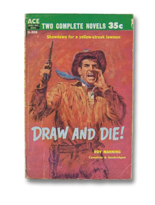 Gunman's Gamble/Draw and Die, Bickham, Jack M.; Manning, Roy