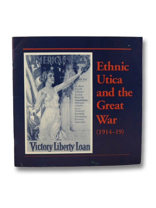 Ethnic Utica and the Great War (1914-19), Bean, Philip A.