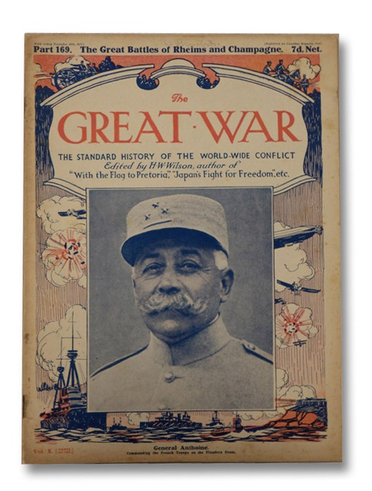 The Great War: The Standard History of the World-Wide Conflict, Vol. X, Part 169 - The Great Battles of Rheims and Champagne, Wilson, H.W.; Hammerton, J.A.
