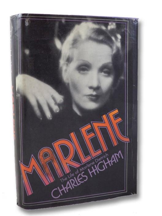 Marlene: The Life of Marlene Dietrich, Higham, Charles