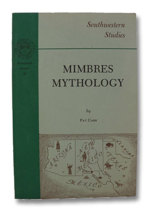 Mimbres Mythology, Carr, Pat
