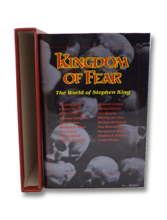 Kingdom of Fear: The World of Stephen King [Under Cover of Darkness], Underwood, Tim; Miller, Chuck; King, Stephen; Greeley, Andrew M.; Bloch, Robert; Thompson, Bill; Campbell, Ramsey; Strieber, Whitley; Fiedler, Leslie; Barker, Clive; Ellison, Harlan; McDowell, Michael; Nolan, William F.; Brown, Stephen P.; Herron, Don; In
