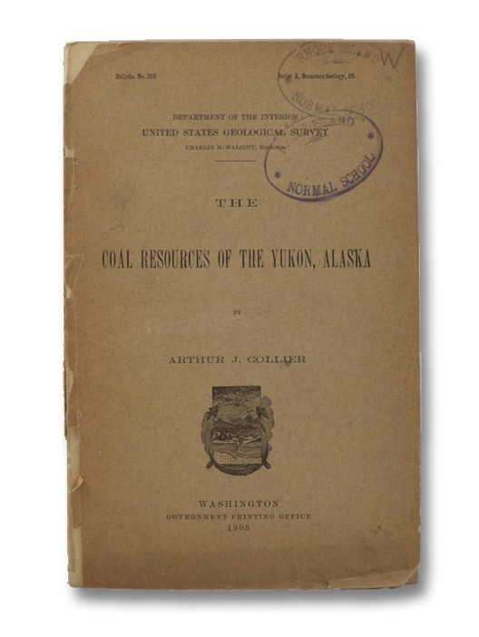 The Coal Resources of the Yukon, Alaska, Collier, Arthur J.