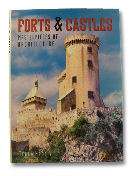 Forts & Castles: Masterpieces of Architecture, Hardin, Terri