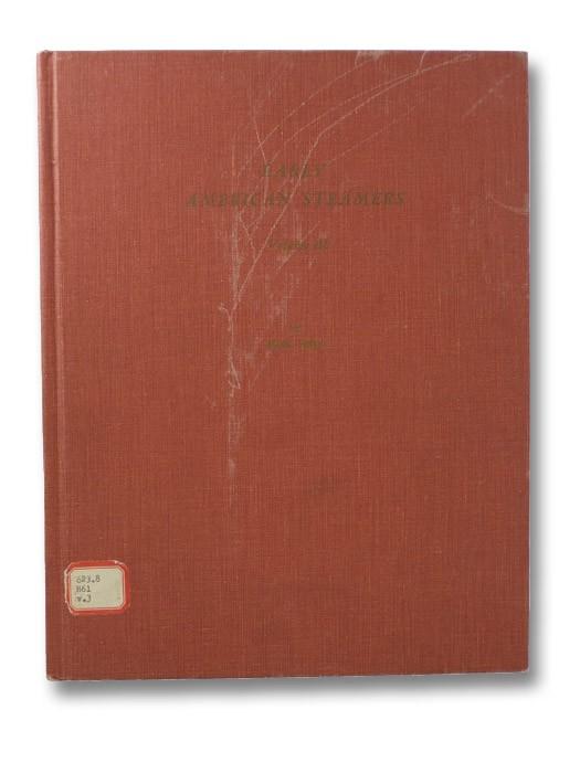Early American Steamers, Volume III, Heyl, Erik