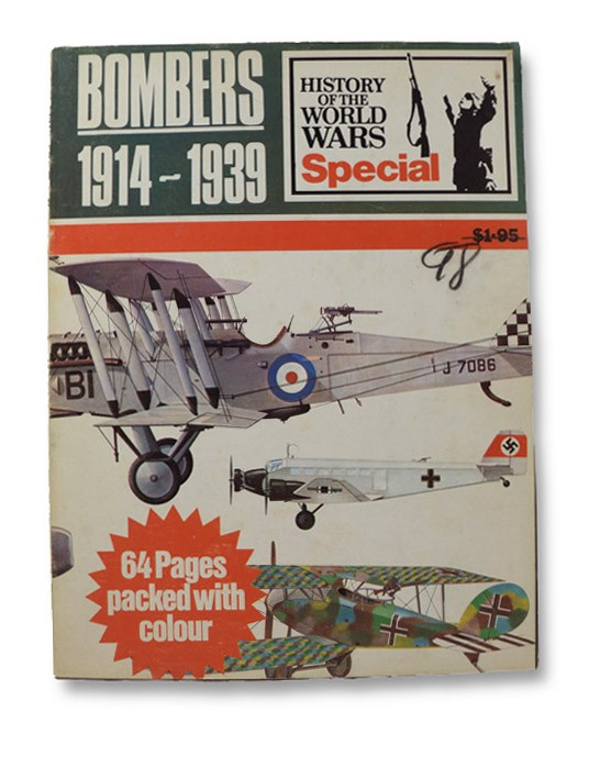 Bombers, 1914-1939 (History of the World Wars Special), Cooper, Bryan