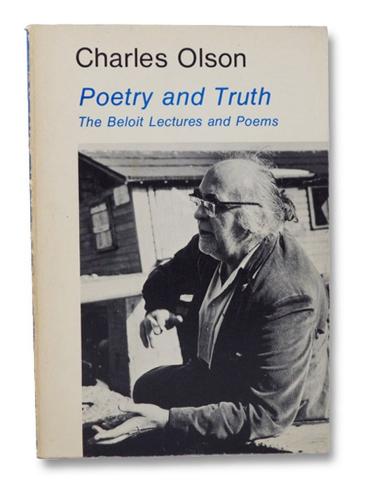 Poetry and Truth: The Beloit Lectures and Poems, Olson, Charles