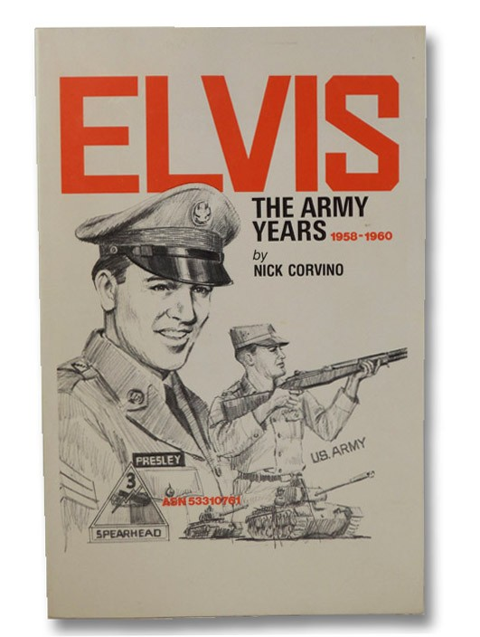 Elvis: The Army Years, 1958-1960, Corvino, Nick
