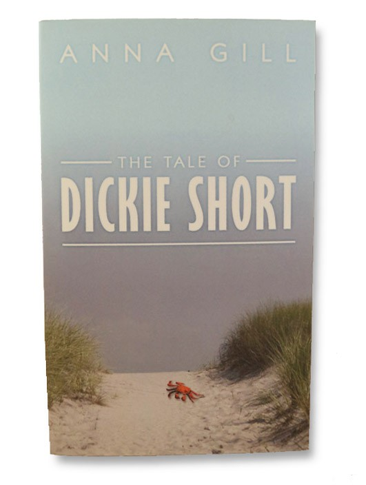 The Tale of Dickie Short (SIGNED FIRST EDITION)