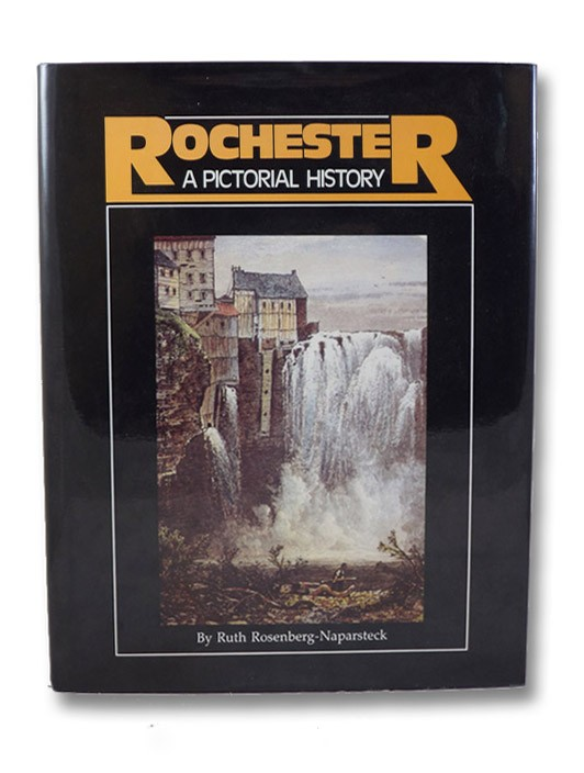 Rochester: A Pictorial History