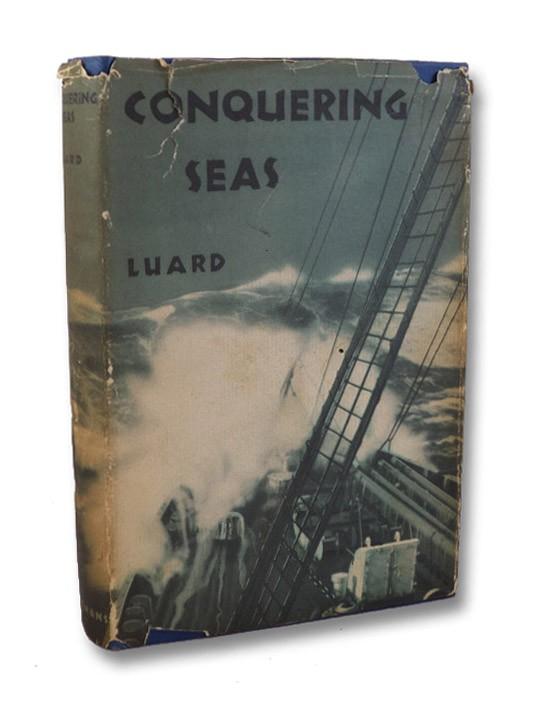 Conquering Seas, Luard, L.
