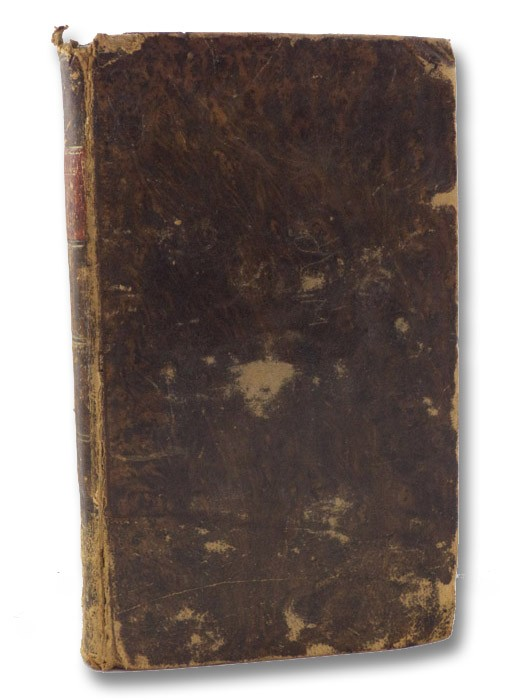 Every Man's Monitor; or, The Universal Counsellor, in Prose and Verse. Being a Collection of Select Sentences, Choice Maxims, and Divine Precepts; Suited both for Youth and Age of Every Sect and Denomination, as Long as Time Endures. To Which Are Added, Fruits of a Father's Love; A Plain and Serious Address to the Master of a Family, and Instructions for Educating a Family., Coltman, John