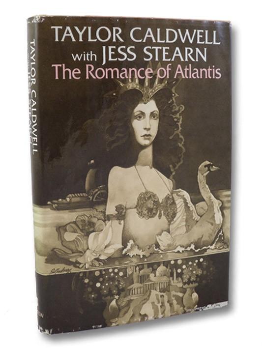 The Romance of Atlantis, Caldwell, Taylor; Stearn, Jess