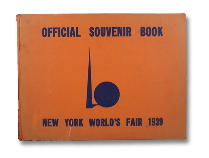 Official Souvenir Book, New York World's Fair 1939, Deskey, Donald; Monaghan, Frank