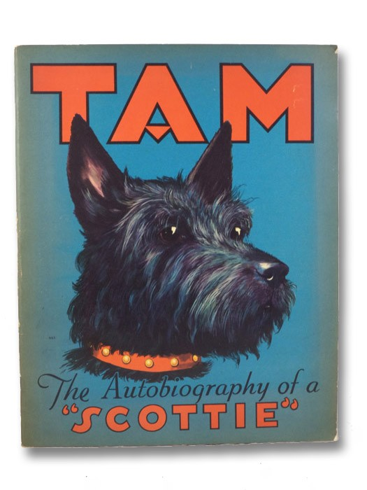 Tam: The Autobiography of a 'Scottie', Warner, A.L.