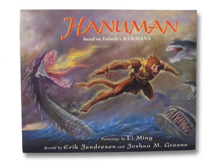 Hanuman: Based on Valmiki's Ramayana, Valmiki; Jendresen, Erik; Greene, Joshua M.