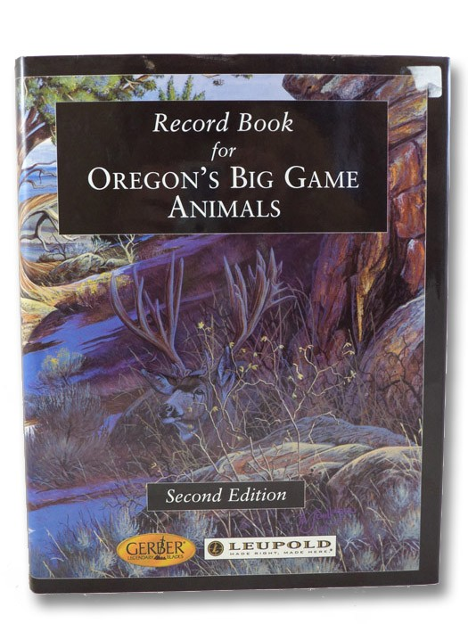 Record Book for Oregon's Big Game Animals, Various Authors