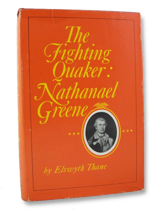 The Fighting Quaker: Nathanael Greene
