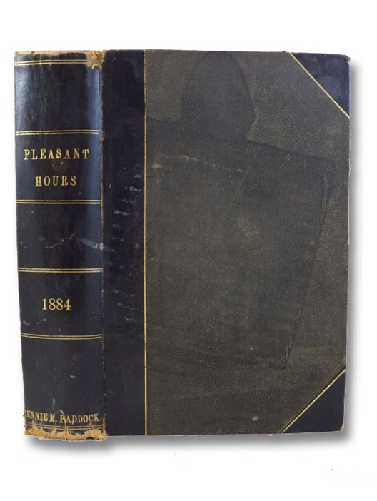 Frank Leslie's Pleasant Hours. Devoted to Light and Entertaining Literature. Vol. XXXVI. [Volume 36], Leslie, Frank