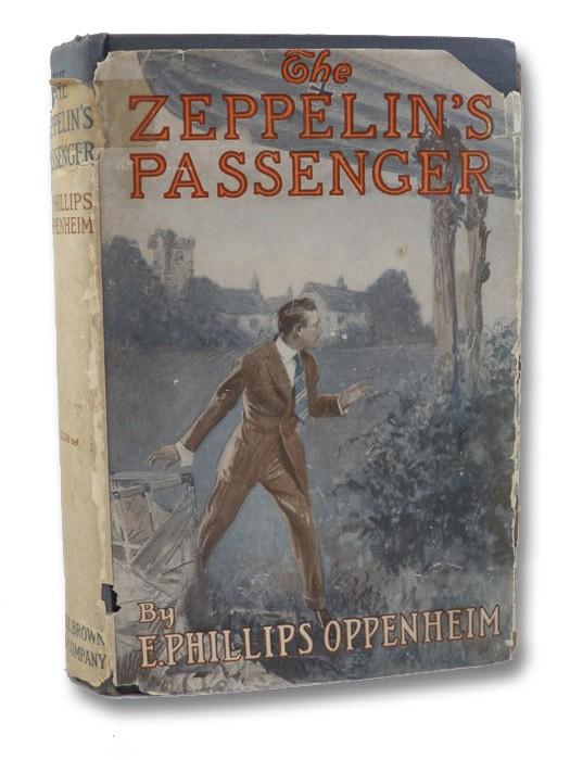 The Zeppelin's Passenger, Oppenheim, E. [Edward] Phillips
