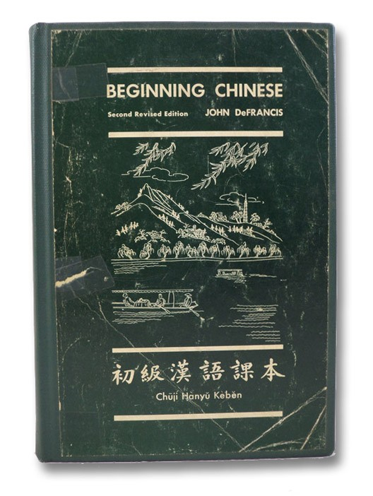 Beginning Chinese (Yale Linguistic Series), DeFrancis, John