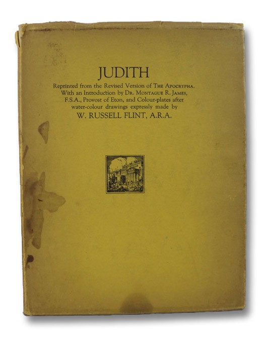 Judith: Reprinted from the Revised Version of the Apocrypha with an Introduction, James, Montague R.