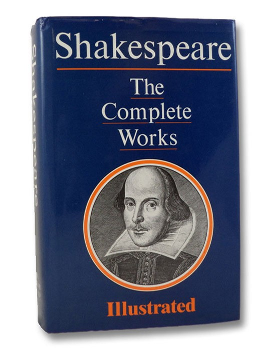 The Complete Works [of William Shakespeare], Shakespeare, William