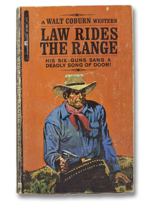Law Rides The Range, Coburn, Walt