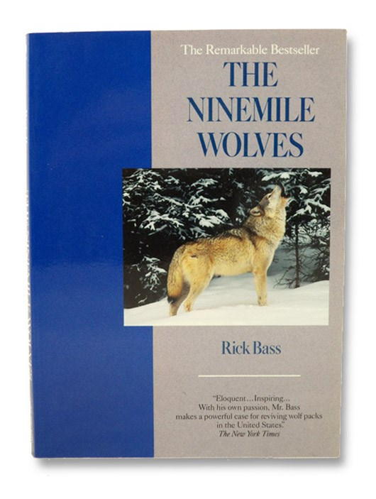 The Ninemile Wolves, Bass, Rick