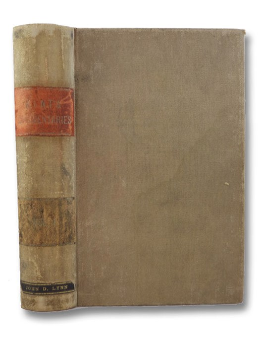 Commentaries on American Law, Volume I [1], Kent, James; Holmes, O.W. [Oliver Wendell] (Editor)