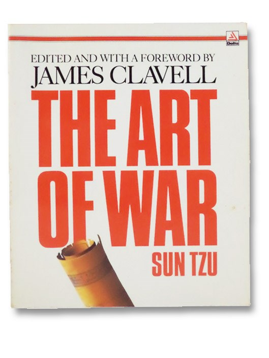 The Art of War, Tzu, Sun; Clavell, James (Editor)
