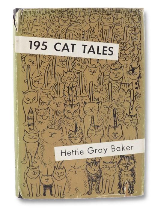 195 Cat Tales, Baker, Hettie Gray; Ward, Angus (Foreword)