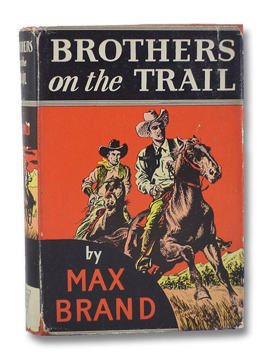 Brothers on the Trail, Brand, Max