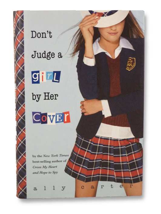 Don't Judge a Girl by Her Cover (Gallagher Girls), Carter, Ally
