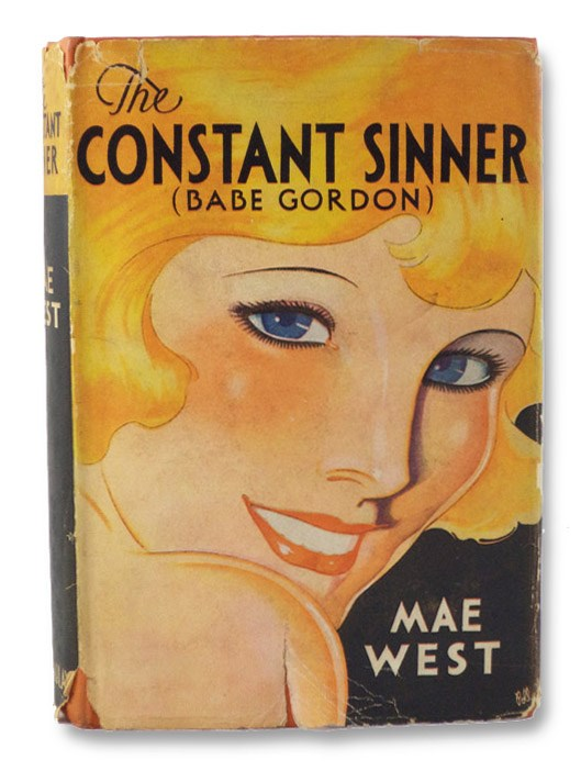 The Constant Sinner (Babe Gordon), West, Mae