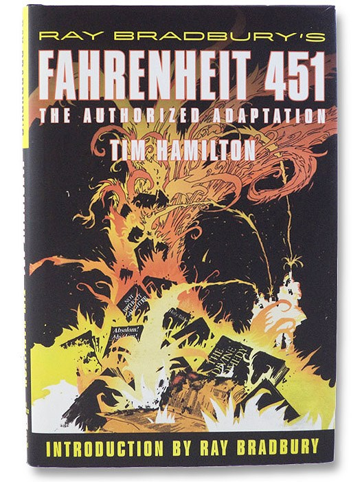 Ray Bradbury's Fahrenheit 451: The Authorized Adaptation [Graphic Novel], Hamilton, Tim; Bradbury, Ray (Introduction)