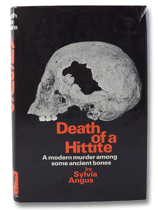 Death of a Hittite, Angus, Sylvia