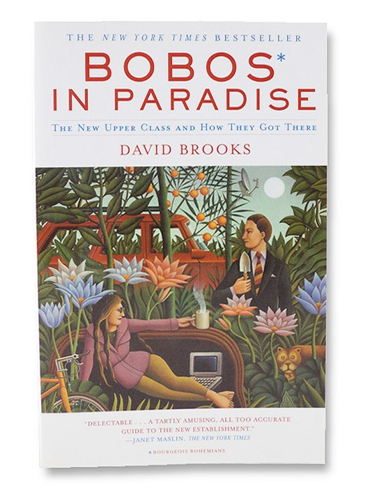 Bobos In Paradise, Brooks, David