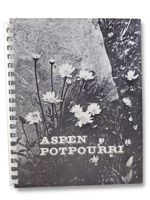 Aspen Potpourri: A Collection of Aspen Recipes and Ideas (Signed), Hayes, Mary Eshbaugh