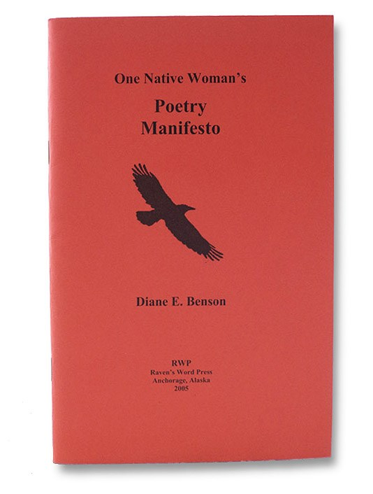 One Native Woman's Poetry Manifesto, Benson, Diane E.